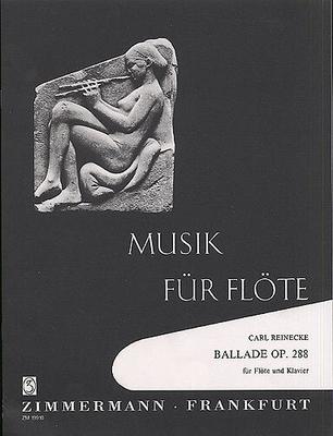 Ballade op. 288 / Reinecke Carl Heinrich / Zimmermann