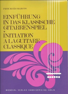 Einführung in das klassische Gitarrenspiel  M. Sao Marcos  Gitarre Buch  GERIG MV285 / Sao Marcos M. / Gerig