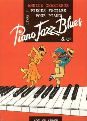 Piano Jazz Blues and Co vol. 1 / Chartreux Annick / Van de Velde