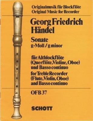 Originalmusik für Blockflöte (OFB) / Sonate en sol mineur / Händel Georg Friedrich / Schott