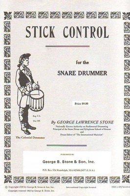 Stick Control for the snare drummer / Stone George-Law. / Stone