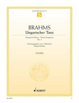 Danse hongroise no 5Ungarische Tanz 5 / Brahms Johannes / Schott