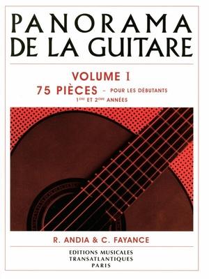 Panorama de la guitare vol. 1 75 Pièces pour les Débutants, 1ère et 2ème années / Andia R./Fayance C. / Transatlantiques