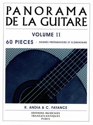 Panorama de la guitare vol. 2 60 Pièces degrés préparatoire et élémentaire – Musique ancienne, romantique, traditionnelle, moderne / Andia R.  et Fayance C.  / Transatlantiques