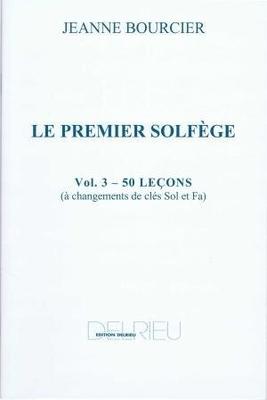 Le premier solfège vol. 3 / Bourcier Jeanne / Delrieu