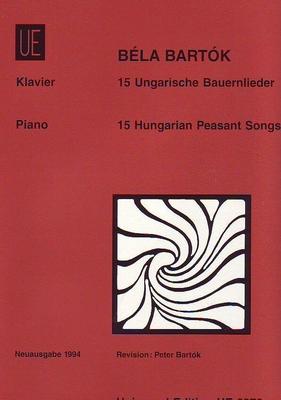 15 ungarische Bauernlieder / Bartok Bela / Universal Edition