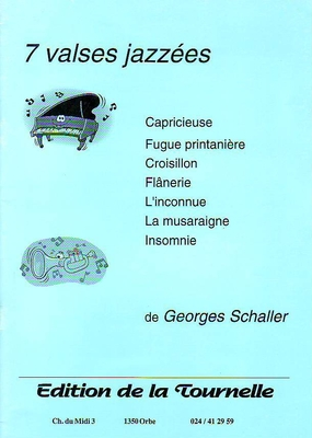 7 valses jazzées / Schaller Georges / Tournelle
