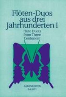 Flöten-Duos aus 3 Jahrhunderten I /  / Bärenreiter