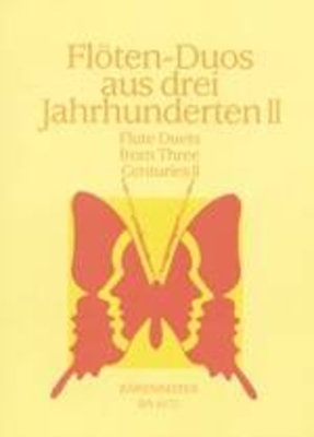 Flöten-Duos aus 3 Jahrhunderten II /  / Bärenreiter