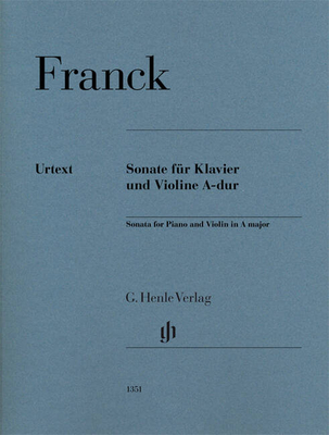 Henle Urtext Editions / Violin Sonata In A Sonate en la majeur revised edition of HN 293 / César Franck / Henle