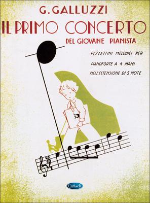 Il Primo Concerto vol. 2  Giuseppe Galluzzi  Piano, 4 Hands Buch  CRSMK1306 / Galluzzi G. / Carisch