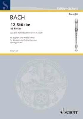 Twelve Pieces – The Notebook Anna Magdalena Bach / Bach Jean Sébastien / Schott