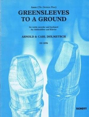 Greensleeves to a ground / Arnold Dolmetsch / Schott