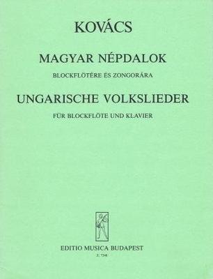 Ungarische Volkslieder / Kovacs Matyas / EMB Editions Musica Budapest