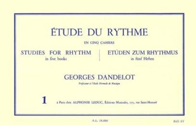 Etude du rythme vol. 1 Mesures simples / Georges Dandelot / Alphonse Leduc