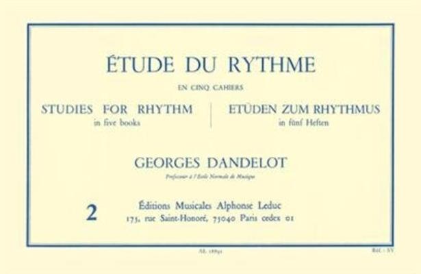 Etude du rythme vol. 2 Mesures composées / Georges Dandelot / Alphonse Leduc