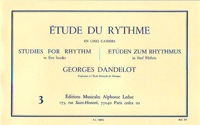 Etude du rythme vol. 3 Rythmes simultanés / Georges Dandelot / Alphonse Leduc