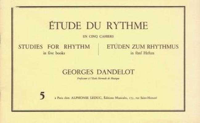 Etude du rythme vol. 5 Mesures composées (complément) / Georges Dandelot / Alphonse Leduc