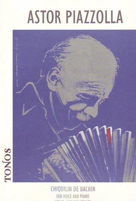 Chiquilin de Bachin / Piazzolla Astor / Tonos