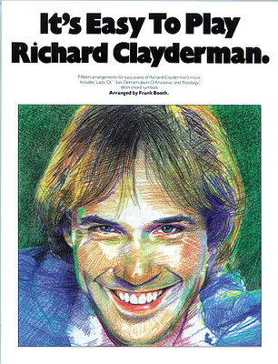 It's easy to play / It's Easy To Play Richard Clayderman Book 1 / Clayderman, Richard (Artist); Booth, Frank (Arranger) / Music Sales