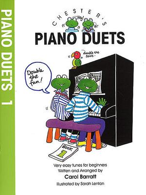 Chester's Piano Duets Volume 1 / Barratt, Carol (Arranger) / Chester Music