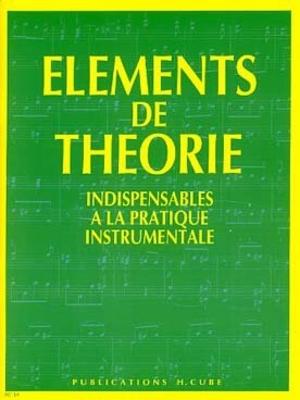 Eléments de théorie /  / H. Cube