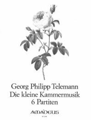 Die kleine Kammermusik (6 partitas) TWV 41:c1,Es1,G2,g2,B1 / Telemann Georg Philip / Amadeus