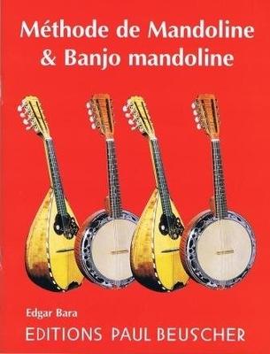 Méthode de mandoline et banjo mandoline / Bara Edgar / Paul Beuscher