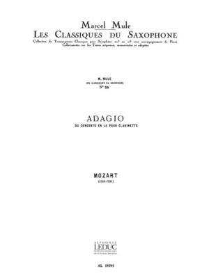 Adagio du concerto en la pour clarinette / Classiques No.38 / Wolfgang Amadeus Mozart / Leduc