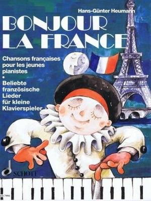 Bonjour la France / Heumann Hans Günter / Schott