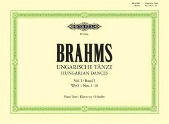 Edition Peters Green Series / Brahms Danses hongroises vol. 1 (nos 1 à 10) 4 mainsHungarian Dances Vol.1 / Brahms Johannes / Peters