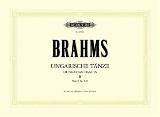 Brahms Danses hongroises vol. 2 (nos 11 à 21)Ungarische Tanze II / Brahms Johannes / Peters