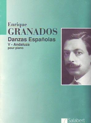 Andaluza danse espagnole no 5 / Granados Enrique / Salabert