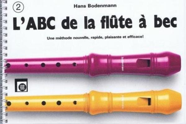 L'ABC de la flûte à bec, vol. 2 / Bodenmann Hans / Melodie