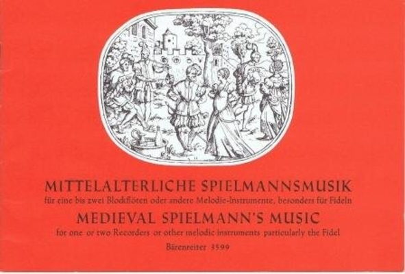 Mittelalterliche Spielmannsmusik /  / Bärenreiter