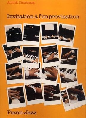 Invitation à l'improvisation / Chartreux Annick / Van de Velde