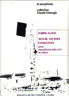 3 petits préludes / Lejet Edith / Henry Lemoine