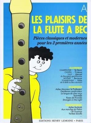 Les plaisirs de la flûte à bec /  / Henry Lemoine