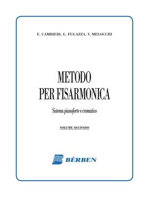 Metodo per fisarmonica vol. 2 / Cambieri / Fugazza / Vittorio Melocchi / Bèrben