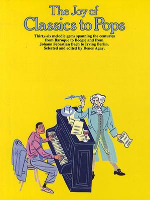 Les joies de / The Joy Of Classics To Pops /  / Yorktown Music Press