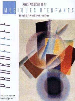 Musique d'enfants op. 65Twelve Easy Pieces / Prokofiev Serge / Boosey & Hawkes