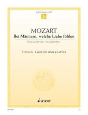 Bei Männern welche Liebe (Zauberflöte) / Wolfgang Amadeus Mozart / Schott