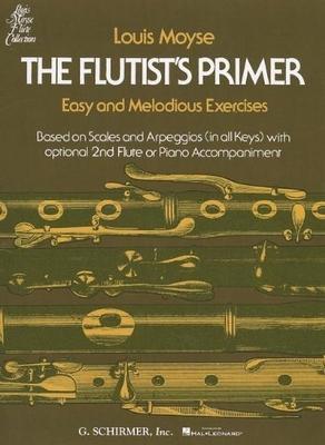 The Flutist's Primer / Louis Moyse / Schirmer