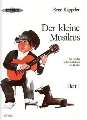 Der kleine Musikus, vol. 1 / Kappeler René / Peters