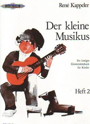 Der kleine Musikus, vol. 2 / Kappeler René / Peters