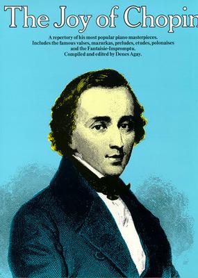 Les joies de / The Joy Of Chopin / Chopin, Frédéric (Artist) / Yorktown Music Press