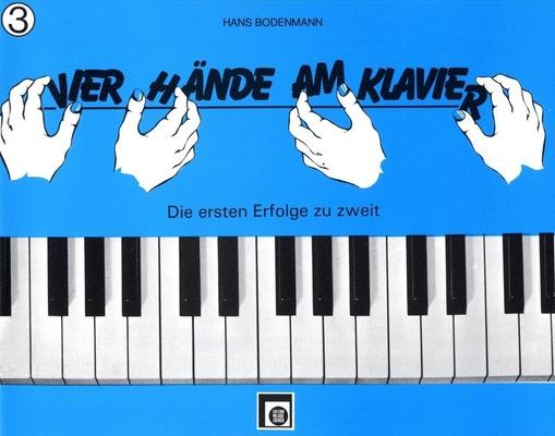 Vier Hände am Klavier vol. 3 /  / Melodie