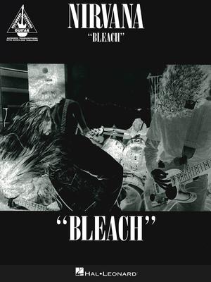 Guitar Recorded Version / Nirvana: Bleach / Nirvana / Hal Leonard