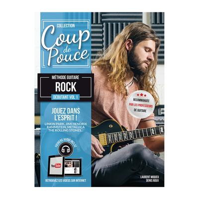 Coup de pouce / »Coup de Pouce» guitare rock vol 1 avec fichiers audio et vidéos inclus – Nouvelle édition /  / Editions Coup de pouce