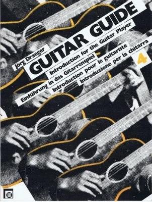 Introduction pour le guitariste, vol. 4, Guitard Guide / Dräger Jürg / Melodie